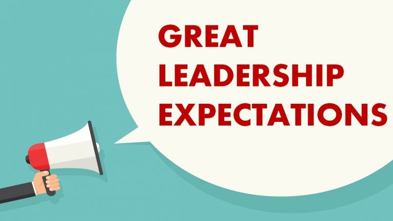 great leader expectations 768x432 - Gut Check: ¿Estás a la altura de las expectativas?