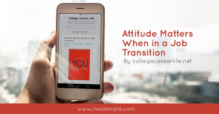 college career life 13.12.18 FB LK 768x402 - Attitude Matters When in a Job Transition